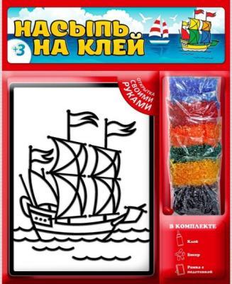 Набор для творчества Насыпь На Клей Кораблик наборы для творчества татой набор для творчества насыпь на клей уточка