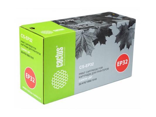 Картридж Cactus CS-EP32 для Canon LBP 32 470 1000 1310 черный 5000стр canon 712 1870b002 black картридж для принтеров lbp 3010 3020
